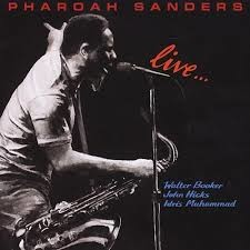 "Résultat de recherche d'images pour ""pharoah sanders you've got to have freedom"""